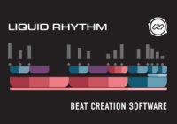 Liquid Rhythm 1.4.5 Crack Plus Torrent For (Mac + Win) Free Download